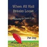 day, pat when all hail